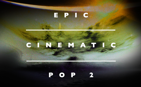 Epic Cinematic Pop 2- banner